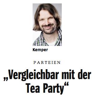Kemper vergleicht im Spiegel-Interview die de:Alternative für Deutschland mit der amerikanischen Tea-Party-Bewegung[wp] und wirft der Partei Demokratiefeindlichkeit vor.[35]