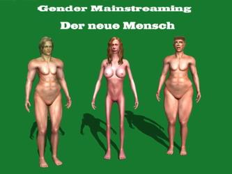 Gender Mainstreaming - Der neue Mensch