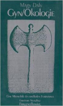 Datei:Gyn- Oekologie - Die Metaethik des radikalen Feminismus.jpg
