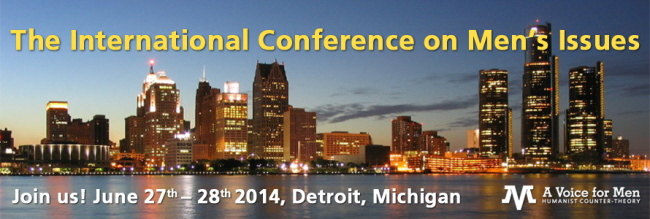 International Conference of Mens Issues in Detroit on 27-28 June 2014