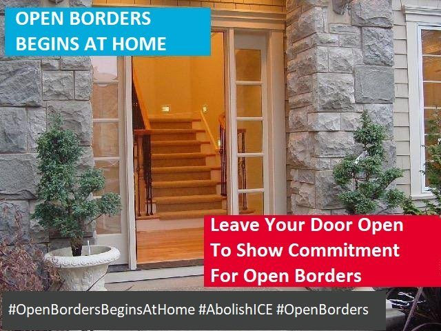 File:Open borders begins at home - Leave your door open to show commitment for open borders.jpg