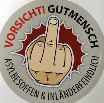 Datei:Vorsicht Gutmensch - Asyloffen und Inlaenderfeindlich.png