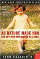 As Nature Made Him - The Boy Who Was Raised as a Girl.jpg