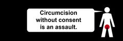 Circumcision without consent is an assault.jpg