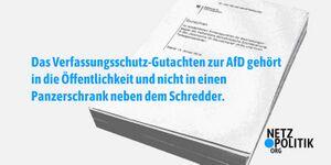 Netzpolitik - Das Verfassungsschutz-Gutachten zur AfD gehoert in die Oeffentlichkeit und nicht in einen Panzerschrank neben dem Schredder.jpg